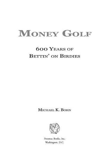 Money Golf ebook by Michael K. Bohn
