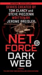 Net Force: Dark Web ebook by Jerome Preisler