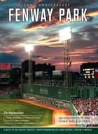 Fenway Park ebook by John Powers,Ron Driscoll