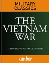 The Vietnam War ebook by Wiest, Andrew and McNab, Chris