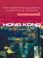Hong Kong - Culture Smart! ebook by Clare Vickers