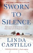 Sworn to Silence ebook by Linda Castillo