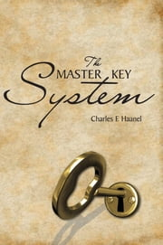 The Master Key System ebook by Charles F Haanel