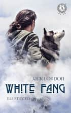 White Fang ebook by Jack London