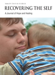 Recovering The Self - A Journal of Hope and Healing (Vol. III, No. 4) -- Focus on Parenting ebook by Ernest Dempsey,Victor R. Volkman