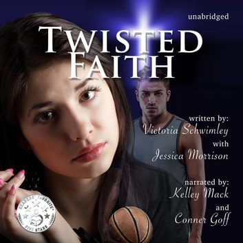Twisted Faith audiobook by Victoria Schwimley,Jessica Morrison
