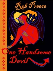 One Handsome Devil ebook by Rob Preece