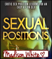 Sex Positions Images ebook by Madison White