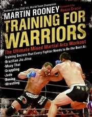 Training for Warriors ebook by Martin Rooney