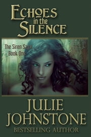 Echoes in the Silence ebook by Julie Johnstone