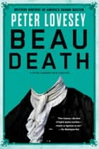 Beau Death ebooks by Peter Lovesey
