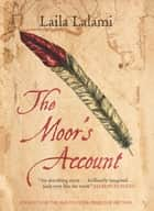 The Moor's Account ebook by Laila Lalami