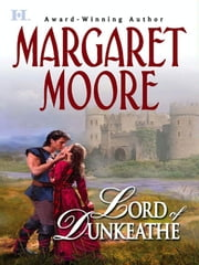 Lord of Dunkeathe ebook by Margaret Moore