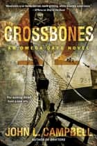 Crossbones ebook door John L. Campbell
