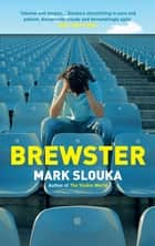 Brewster ebook by Mark Slouka