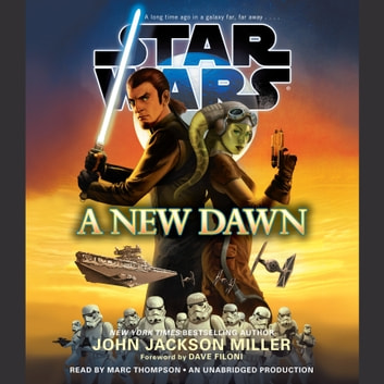 A New Dawn: Star Wars audiobook by John Jackson Miller