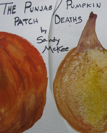 The Punjab/Pumpkin Patch Deaths ebook by Saundra McKee