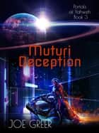 Muturi Deception ebook by Joe Greer