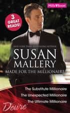 Made For The Millionaire - 3 Book Box Set ebook by Susan Mallery
