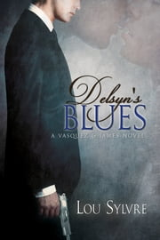Delsyn's Blues ebook by Lou Sylvre