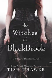 The Witches of BlackBrook ebook by Tish Thawer