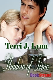 Shadow of Time ebook by Terri J. Lynn