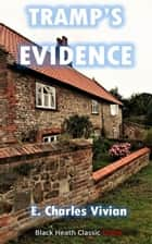 Tramp's Evidence - An Inspector Head Mystery ebook by E. Charles Vivian