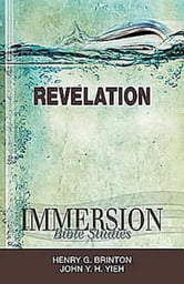 Immersion Bible Studies: Revelation ebook by John Y. H. Yieh,Henry G. Brinton