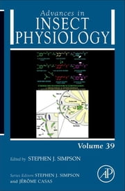 Advances in Insect Physiology ebook by Jerome Casas,Stephen Simpson