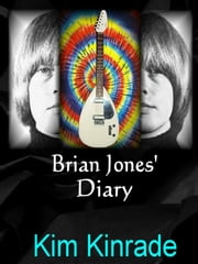 Brian Jones' Diary ebook by Kim Kinrade
