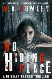 No Hiding Place ebook by M A Comley