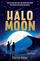 Halo Moon eBook by Sharon Cohen
