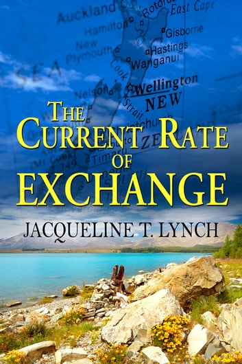 The Current Rate of Exchange ebook by Jacqueline T. Lynch