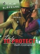 Duty To Protect ebook by Beth Cornelison
