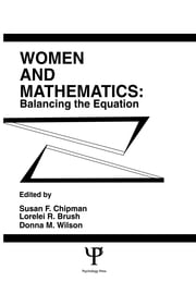 Women and Mathematics - Balancing the Equation ebook by Susan F. Chipman,Lorelei R. Brush,Donna M. Wilson