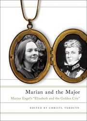 "Marian and the Major - Engel's ""Elizabeth and the Golden City"" ebook by Marian Engel,Christl Verduyn"