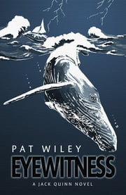EYEWITNESS - a nautical murder mystery ebook by Pat Wiley