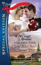 Quinn McCloud's Christmas Bride ebook by Lois Faye Dyer