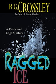 Ragged Ice ebook by R.G. Crossley