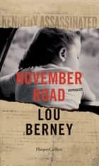 November Road ebook by Lou Berney