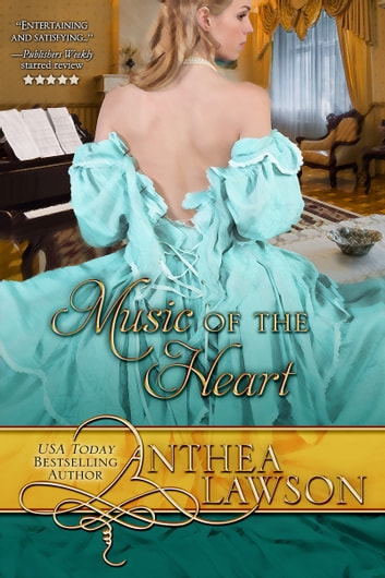 Music of the Heart - Historical Romance Boxed Set ebook by Anthea Lawson