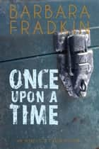 Once Upon a Time - An Inspector Green Mystery ebook by Barbara Fradkin