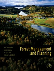 Forest Management and Planning ebook by Pete Bettinger,Kevin Boston,Donald L. Grebner,Jacek P. Siry