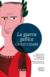 La guerra gallica ebook by Caio Giulio Cesare