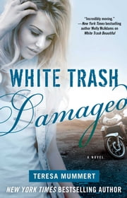 White Trash Damaged ebook by Teresa Mummert