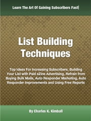 List Building Techniques ebook by Charles K. Kimball