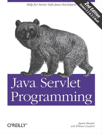 Java Servlet Programming - Help for Server Side Java Developers ebook by Jason Hunter,William Crawford