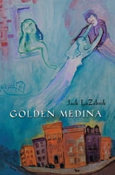 Golden Medina ebook by Jack Lazebnik