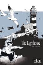 The Lighthouse eBook by Paco Roca