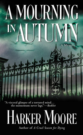 A Mourning in Autumn ebook by Harker Moore